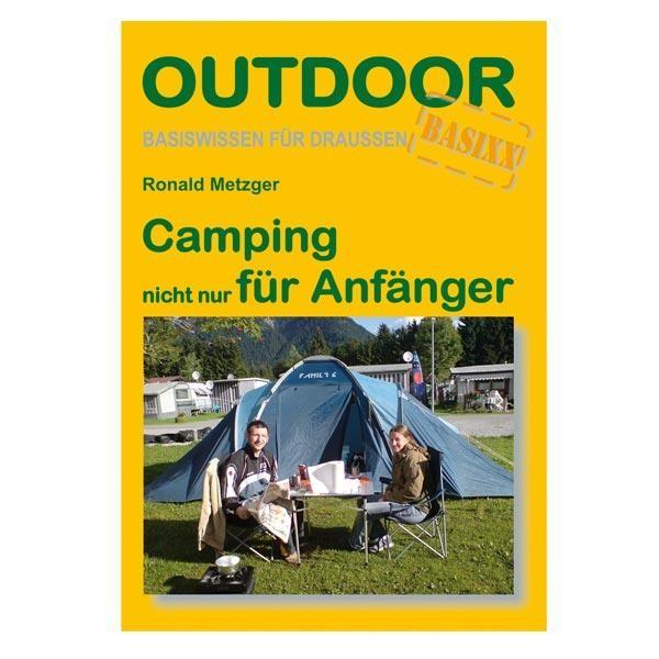 Camping nicht nur für Anfänger