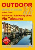 Frankreich: Jakobsweg Via Tolosana