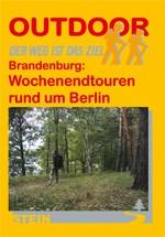 Brandenburg: Wochenendtouren rund um Berlin